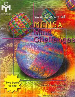 Giant Book of Mensa Mind Challenges / Giant Book of Challenging Thinking Puzzles: Two Books in One