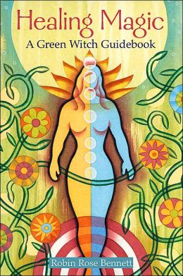 Healing Magic: A Green Witch Guidebook
