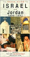Bazak Guide to Israel/Jordan 1996-1997: Jordan 1996-97