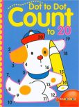 Book Cover Image. Title: Dot to Dot Count to 20, Author: Sterling Publishing Co., Inc.