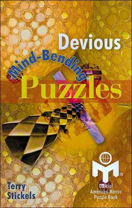 Devious Mind-Bending Puzzles: Official American Mensa Puzzle Book