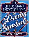 The Little Giant Encyclopedia of Dream Symbols