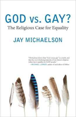 God vs. Gay?: The Religious Case for Equality