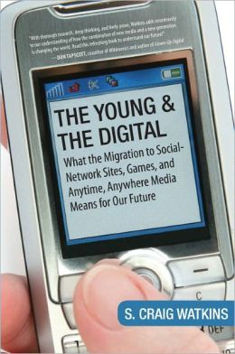 The Young and the Digital: What the Migration to Social Network Sites, Games, and Anytime, Anywhere Media M eans for Our Future