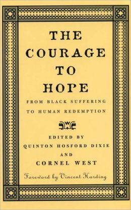 Courage to Hope: From Black Suffering to Human Redemption