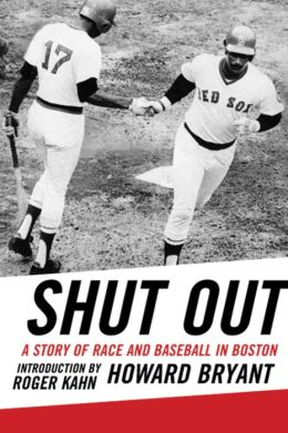 Shut Out: The Story of Race and Baseball in Boston