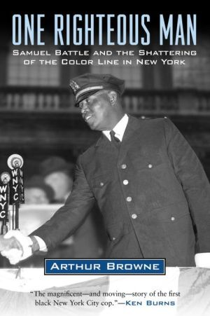 One Righteous Man: Samuel Battle and the Shattering of the Color Line in New York