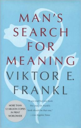 essay on mans search for meaning by viktor frankl