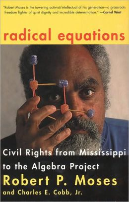 Radical Equations Math Literacy and Civil Rights