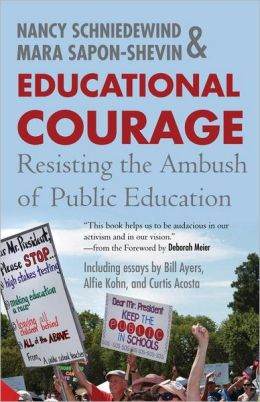 Educational Courage: Resisting the Ambush on Public Education