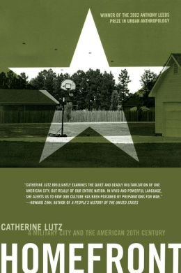Homefront: A Military City and the American Twentieth Century