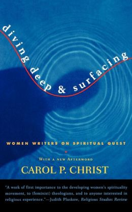 Diving Deep and Surfacing: Women Writers on Spiritual Quest