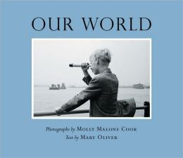 Our World: Photographs by Molly Malone Cook