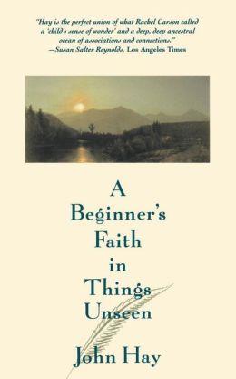 Beginner's Faith in Things Unseen
