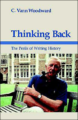 Thinking Back: The Perils of Writing History