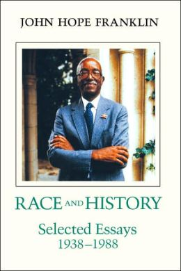 Race and History: Selected Essays, 1938-1988