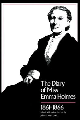 The Diary of Miss Emma Holmes, 1861-1866