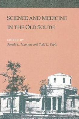 Science and Medicine in the Old South