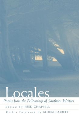 Locales: Poems from the Fellowship of Southern Writers