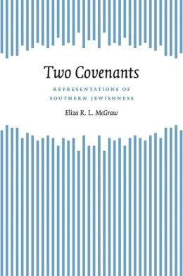 Two Covenants: Representations of Southern Jewishness