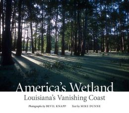 America's Wetland: Louisiana's Vanishing Coast