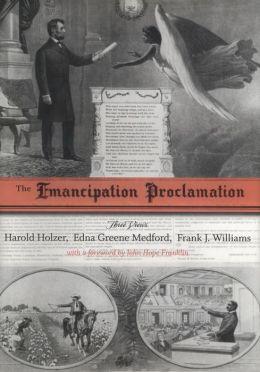 The Emancipation Proclamation: Three Views
