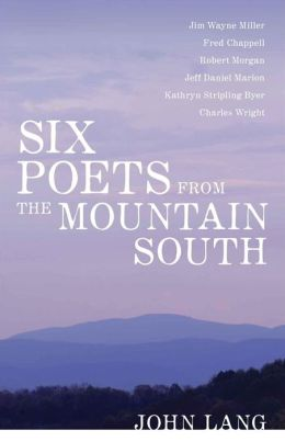 Six Poets from the Mountain South