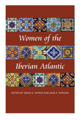 Women of the Iberian Atlantic