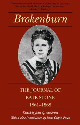 Brokenburn: The Journal of Kate Stone, 1861--1868