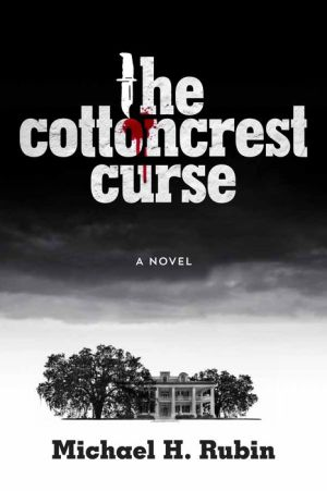 The Cottoncrest Curse: A Novel