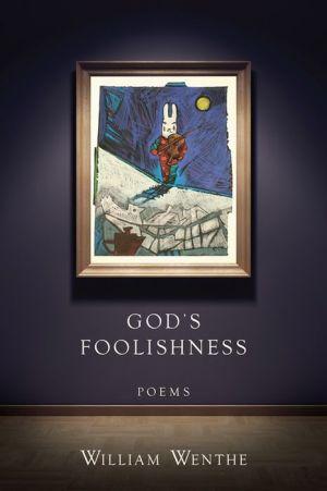 God's Foolishness: Poems