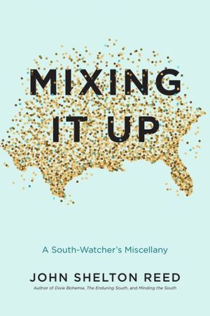 Mixing It Up: A South-Watcher's Miscellany