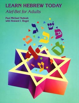 Learn Hebrew Today: Alef-Bet for Adults