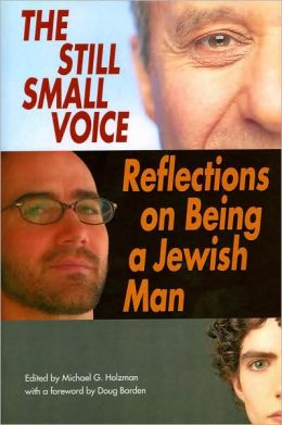 The Still Small Voice: Reflections on Being a Jewish Man