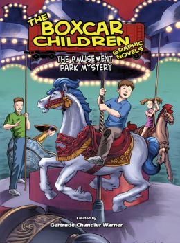 The Amusement Park Mystery (The Boxcar Children Graphic Novels Series #10)