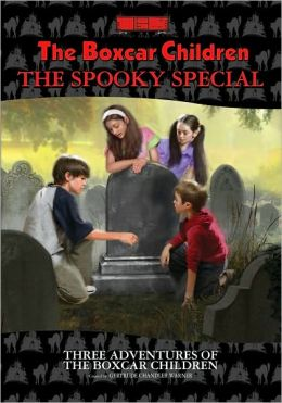 The Spooky Special: Three Adventures of the Boxcar Children (The Boxcar Children Series)