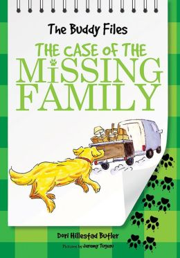The Case of the Missing Family (Buddy Files Series #3)