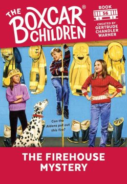 The Firehouse Mystery (The Boxcar Children Series #56)