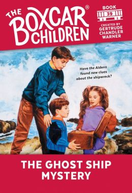 The Ghost Ship Mystery (The Boxcar Children Series #39)