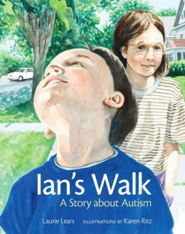 Ian's Walk: A Story about Autism