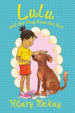Lulu and the Dog from the Sea (Lulu Series #2)