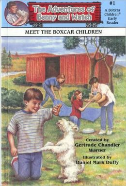 Meet the Boxcar Children (The Adventures of Benny and Watch Series #1)