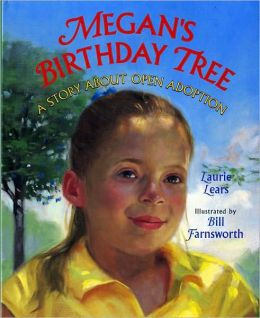 Megan's Birthday Tree: A Story about Open Adoption