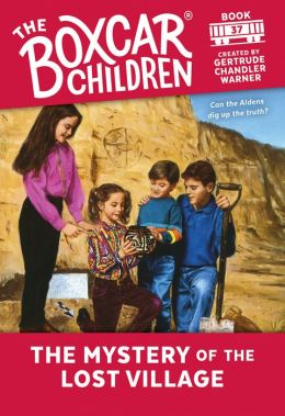 The Mystery of the Lost Village (The Boxcar Children Series #37)