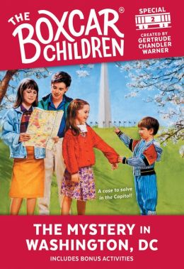 The Mystery in Washington, D.C. (The Boxcar Children Special Series #2)