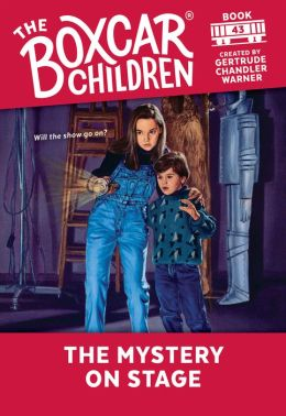 The Mystery on Stage (The Boxcar Children Series #43)