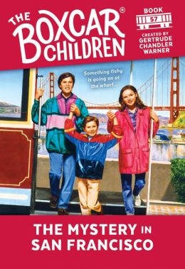 The Mystery in San Francisco (The Boxcar Children Series #57)
