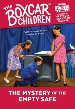 The Mystery of the Empty Safe (The Boxcar Children Series #75)