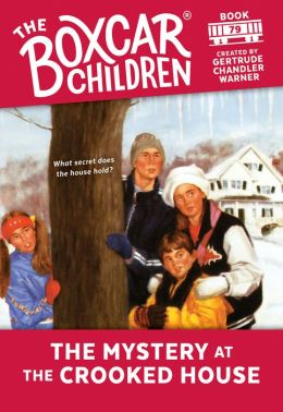 The Mystery at the Crooked House (The Boxcar Children Series #79)