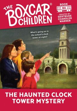 The Haunted Clock Tower Mystery (The Boxcar Children Series #84)